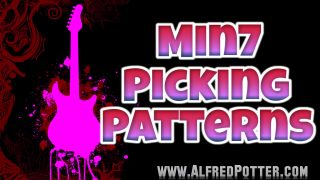 Min7 Alternate Picking Patterns